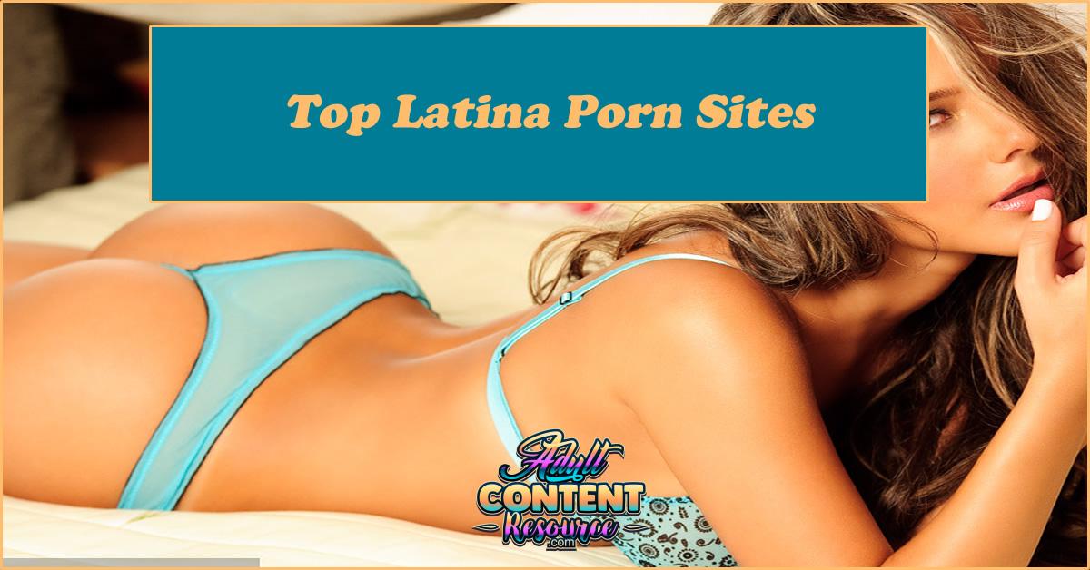 Top Latina Porn Sites