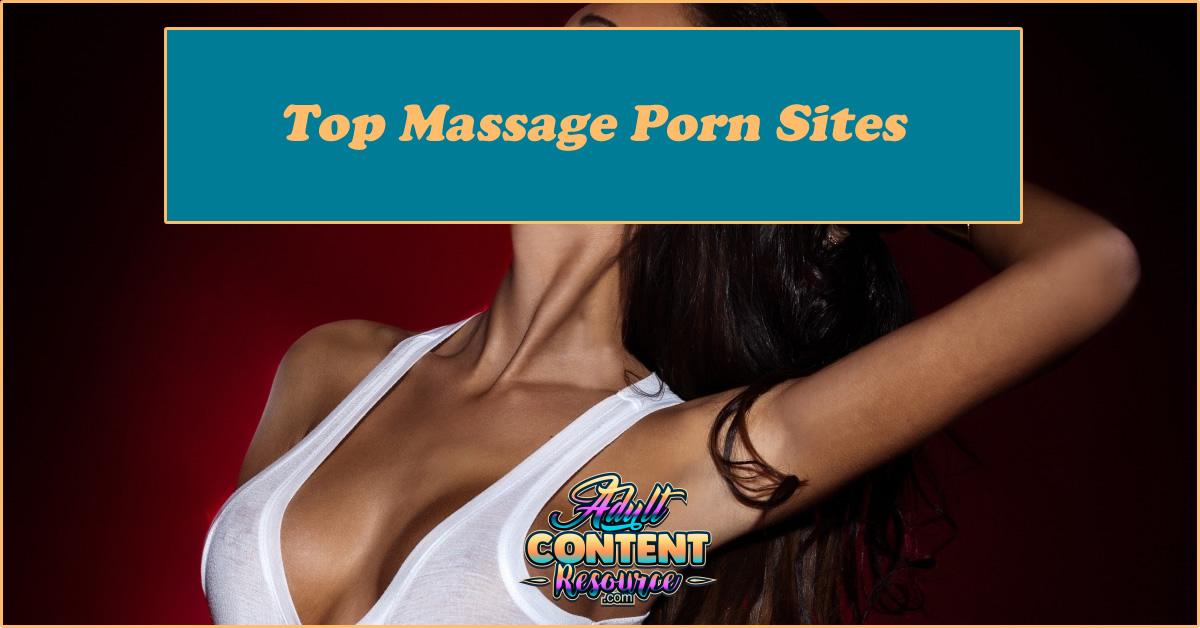 Top Massage Porn Sites